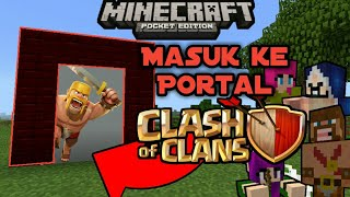 Masuk Ke Portal Clash Of Clans Di Minecraft??!?