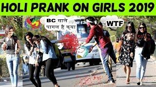 HOLI PRANK ON GIRLS 2019 !!  PRANK IN JAIPUR !! PRANK IN INDIA 2019