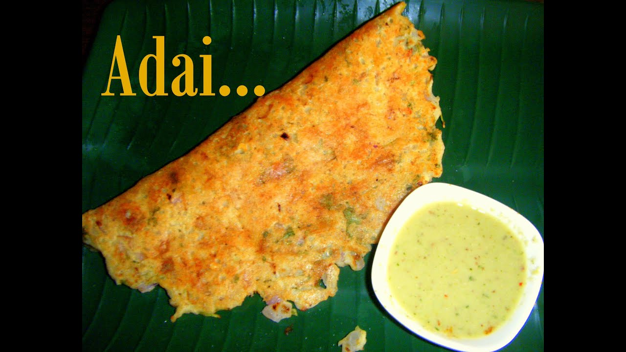 Adai recipe in tamil protein rich food youtube forumfinder Gallery