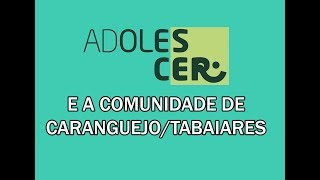 Caranguejo/Tabaiares e o Grupo AdoleScER - Aniversário 18 anos