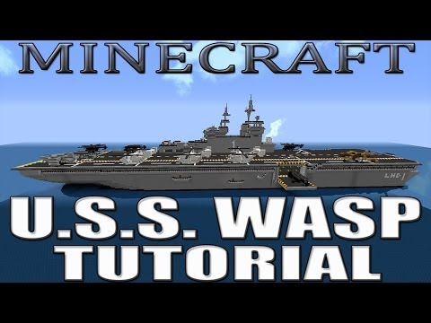 Minecraft U.S.S  WASP LHD1 (Amphibious Assault Ship) TUTORIAL