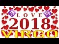 VIRGO ❤️ YEARLY LOVE 2018 PREVIEW SOULMATE Tarot Astrology