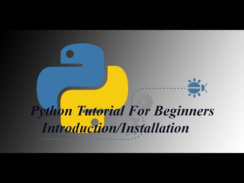 Python Tutorial for Beginners - introduction/python installation thumbnail
