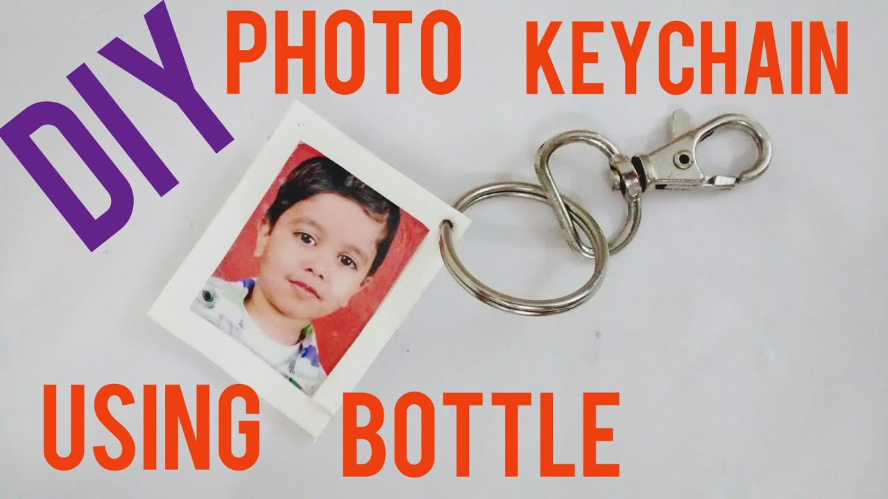 Diy Photo Keychain Using Old Bottle How To Make Custom