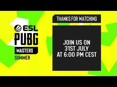 ESL PUBG Masters: Summer – Grand Finals: Week 1 / Day 2