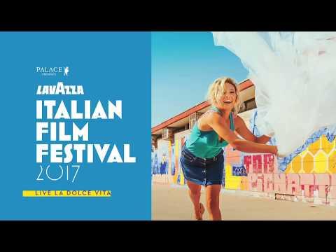 Lavazza Italian Film Festival - 2017 Trailer