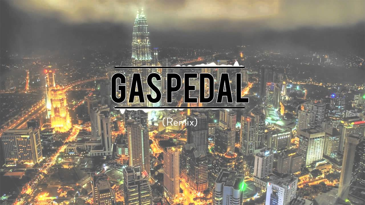 sage the gemini gas pedal harryhunt remix youtube