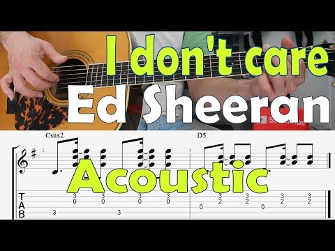 ed-sheeran,-i-don't-care,-acoustic,-guitar-lesson,-tutorial,-tab,-how-to-play