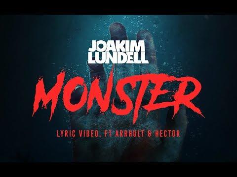 Joakim Lundell ft. Arrhult - Monster (Lyric video)