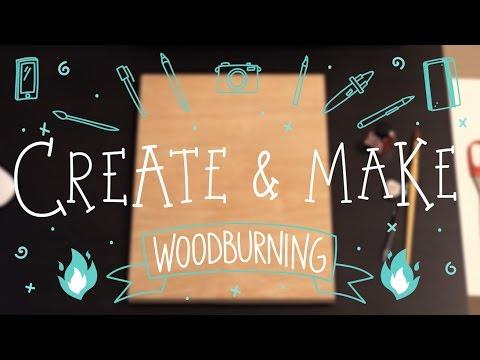 Create & Make #1 - Wood Burning Illustration