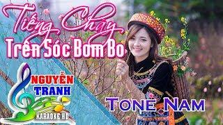 [Karaoke nhạc sống] Tiếng Chày Trên Sóc Bom Bo - Tone Nam