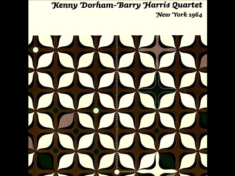Kenny Dorham, Barry Harris Quartet - Confirmation