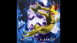 Snap Rhythm Is A Dancer  Original Extended Mix  1992