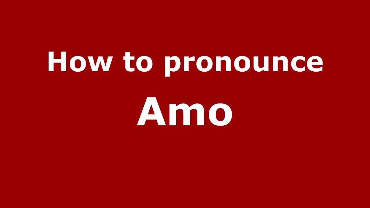 How to pronounce te amo