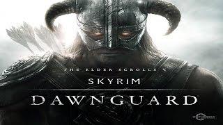 TES V: Skyrim - Dawnguard #2 - Вампир или оборотень?