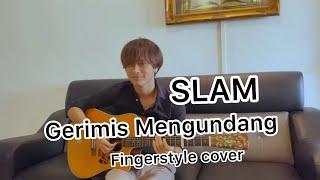 SLAM   Gerimis Mengundang - Fingerstyle Guitar + Lirik - Anwar Amzah