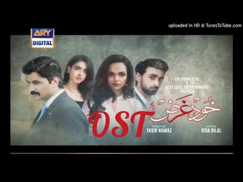 Khudgarz drama ost amazing song