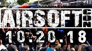 The LARGEST Airsoft Convention of the Year is Almost Here - 10.20.18