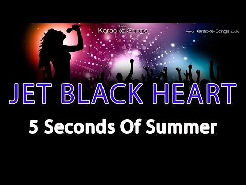 5 Seconds Of Summer 'Jet Black Heart' Instrumental Karaoke Version without vocals and lyrics