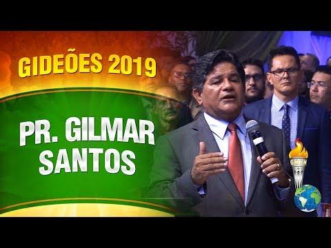 Pastor Gilmar Santos - GMUH 2019
