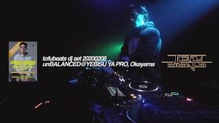 tofubeats DJ set / unBALANCED at YEBISU YA PRO 20200208