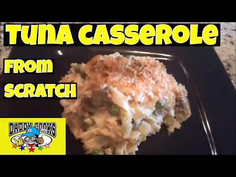 Tuna And Noodle Casserole From Scratch (No Canned Soup)