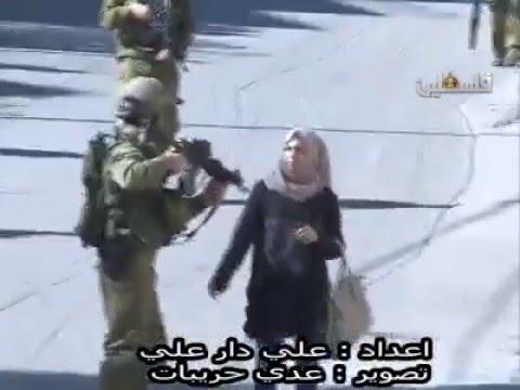 """Bravery"" Of Israeli Soldiers  Palestinian Girl Agressed Near Ramallah"