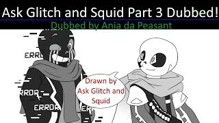Ask Glitch and Squid (Part 3)