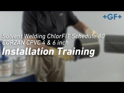 Solvent Welding ChlorFIT® Schedule 80 CORZAN CPVC 4 & 6 inch