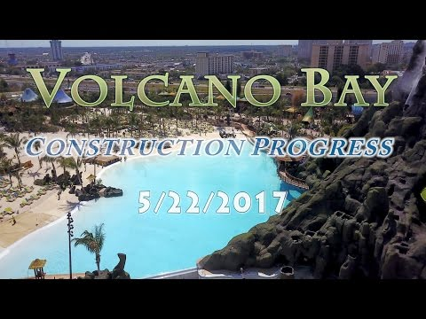 Volcano Bay Construction Progress - 5/22/17 - Aerial Tour [4k]