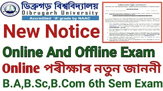 Dibrugarh University New Notice For Online And Offline Exam || Instructions To The Students