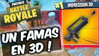 J'IMPRIME LE FAMAS DE FORTNITE EN 3D( TAILLE REELLE ) ! SAISON 5 FORTNITE GAMEPLAY FR !