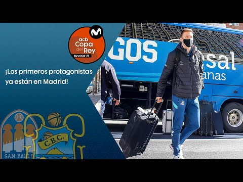 Los primeros protagonistas ya están en Madrid I Copa del Rey 2021