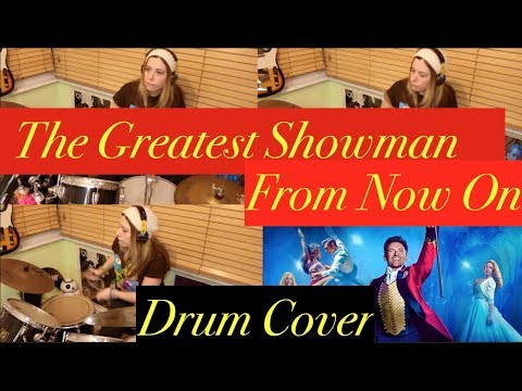The Greatest Showman|| From Now On Drum Cover
