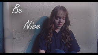 BE NICE   Cyber-Bullying Short Film