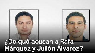 Acusan a Rafa Márquez y Julión Álvarez - Narcotráfico - En Punto con Denise Maerker