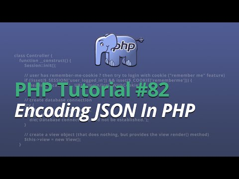 PHP Tutorial - #82 - Encoding JSON In PHP