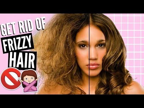 10 WAYS TO GET RID OF FRIZZY HAIR