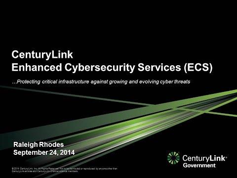 2014 Cyber Security Session 21 - Enhanced Cyber Security (ECS) Program