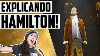 ENTENDA A HISTÓRIA DE HAMILTON!