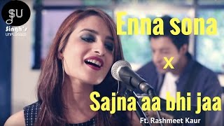 Video Enna Sona-AR Rahman Ft.Arijit Singh (Ok Jaanu)|Sajna Aa Bhi Jaa- (Singh's Unplugged- Mashup Cover) download MP3, 3GP, MP4, WEBM, AVI, FLV Agustus 2018
