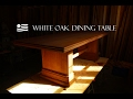 Quarter sawn white oak dining table