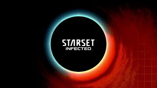 STARSET - INFECTED