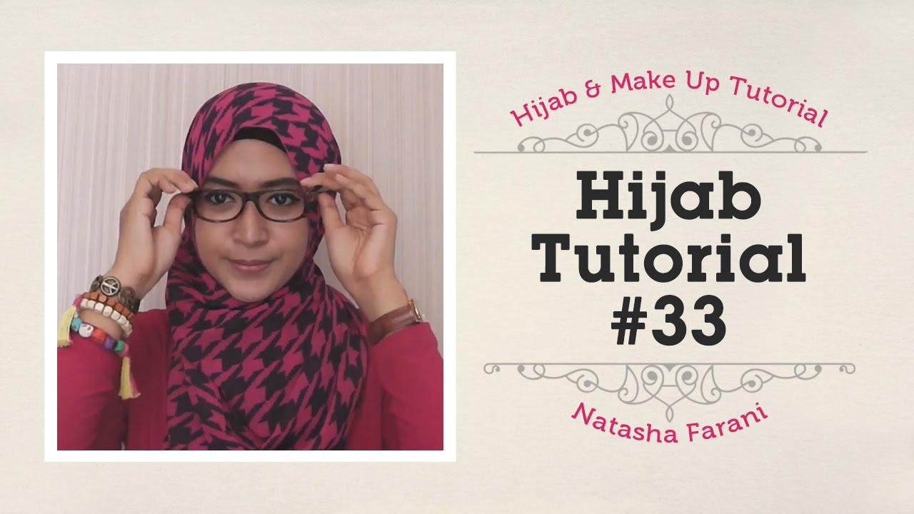 Hijab Tutorial Natasha Farani 33 YouTube