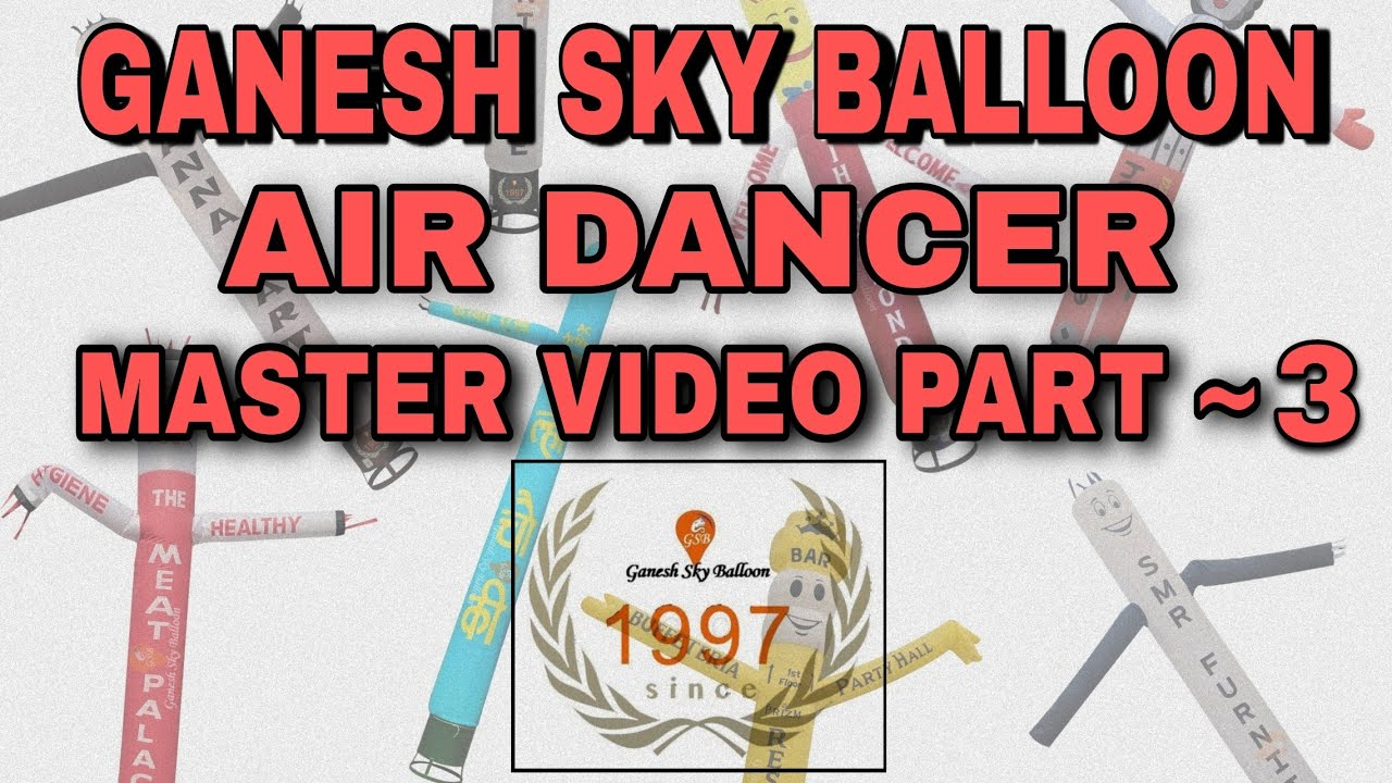 Master Video 3 Of Air Dancer Promotinal Balloon Sky Dancer Youtube