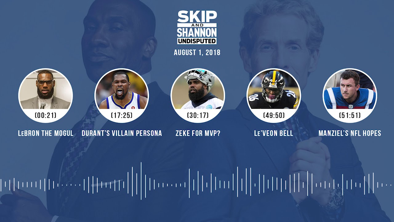 undisputed-audio-podcast-8-01-18-with-skip-bayless-shannon-sharpe-jenny-taft-undisputed