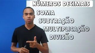 Números decimais: Adição, subtração, multiplicação e divisão