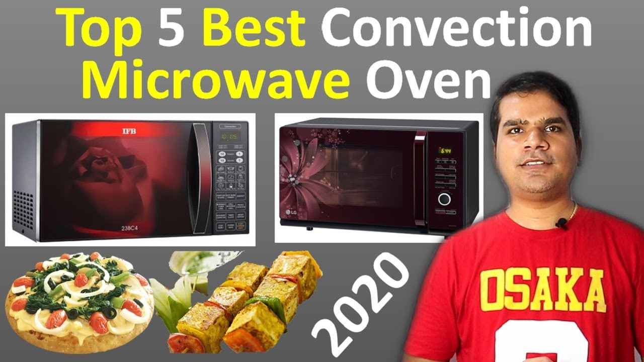 top 5 best convection microwave oven 2020 in india best microwave oven 2020