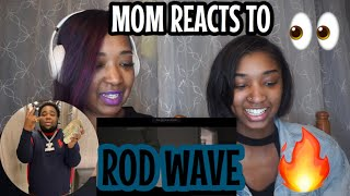 MOM REACTS TO ROD WAVE !!
