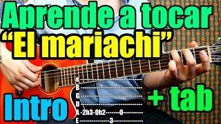 """Como tocar """"El Mariachi"""" de Antonio Banderas en guitarra: INTRO+Tablatura TUTORIAL"""
